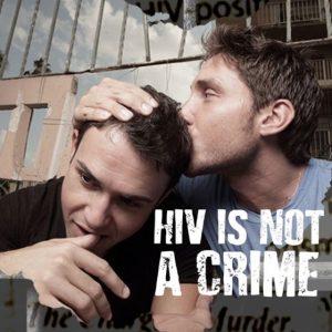 HIV decriminalization part 2: Understanding HIV criminalization