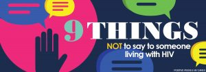 9 things not to say to someone living with HIV