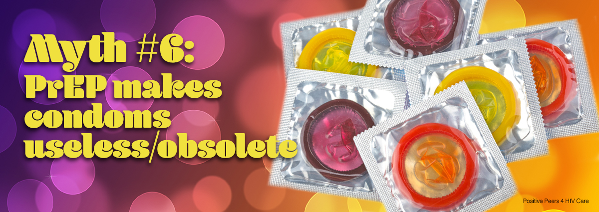 positive-peers-PrEP-HIV-meds-bustin-myths