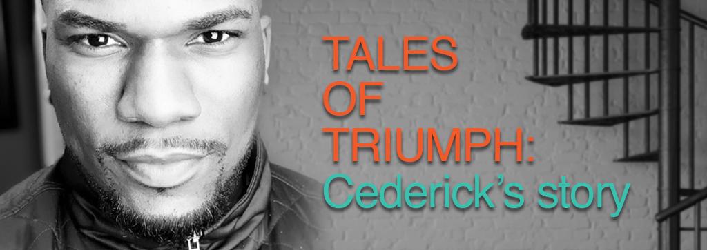 Cederick's Tales of Triumph