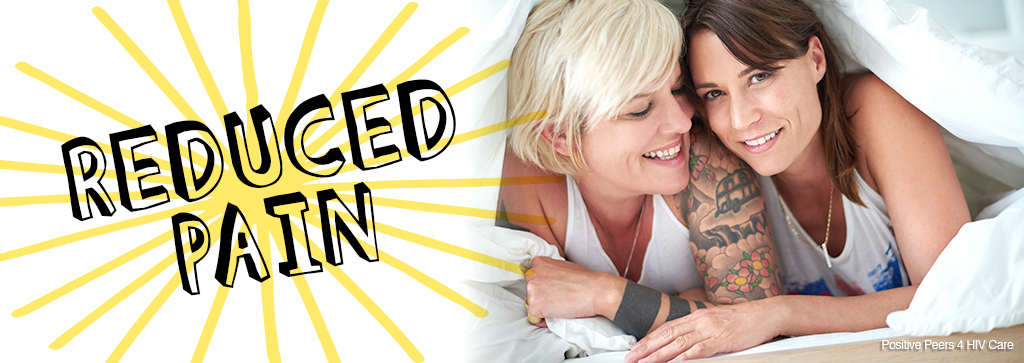 """Two women smiling, cuddled under a bed sheet. Text says """"reduced pain"""""""