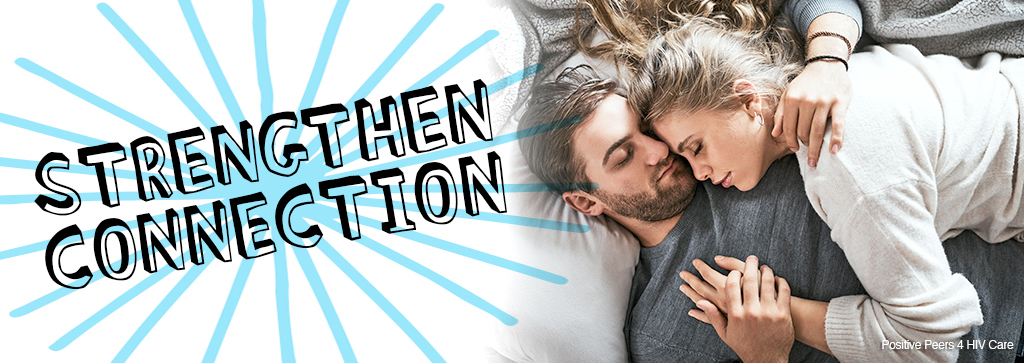 """A woman lying on top of a man cuddling with the text, """"Strengthen Connection"""""""