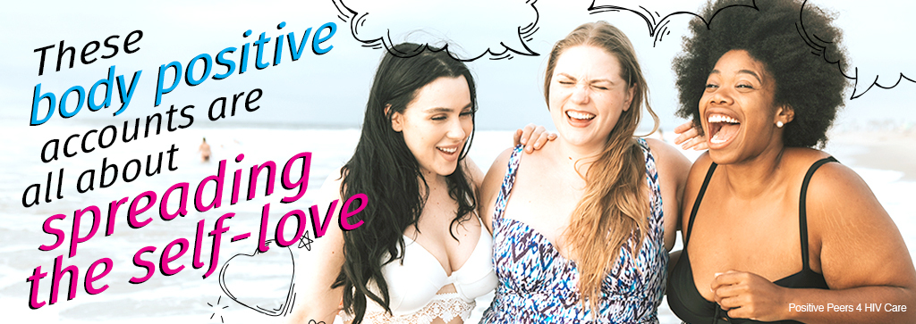 Picture of three women smiling and hugging on a beach. Text says, These body positive accounts are all about spreading the self love.